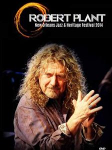 Robert Plant — New Orleans Jazz & Heritage Festival (2014)